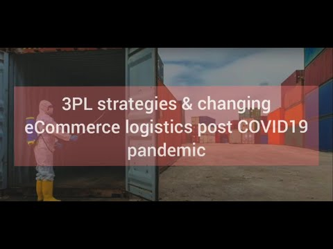 3pl strategies and changing ecom for covid
