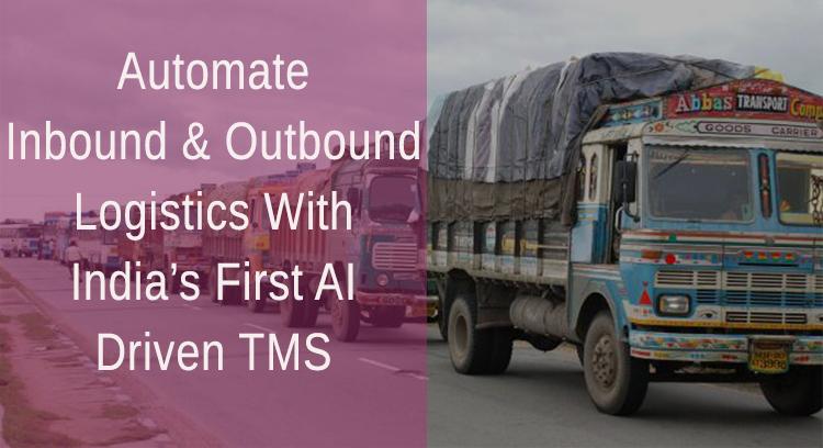 Automate Inbound & Outbound Logistics