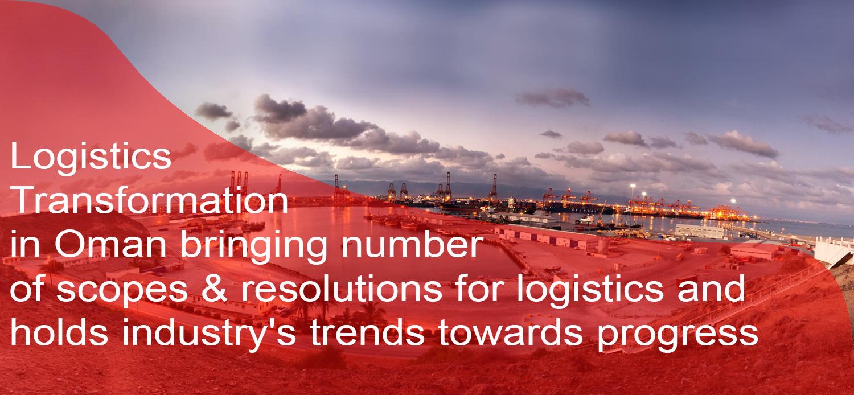 oman logistics, Oman logistics industry's Trends & Transformation, LogixGRID | Platform and Application for logistics management