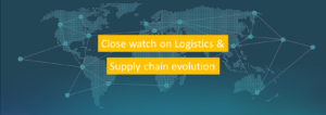 close watch on logistics and supply chain