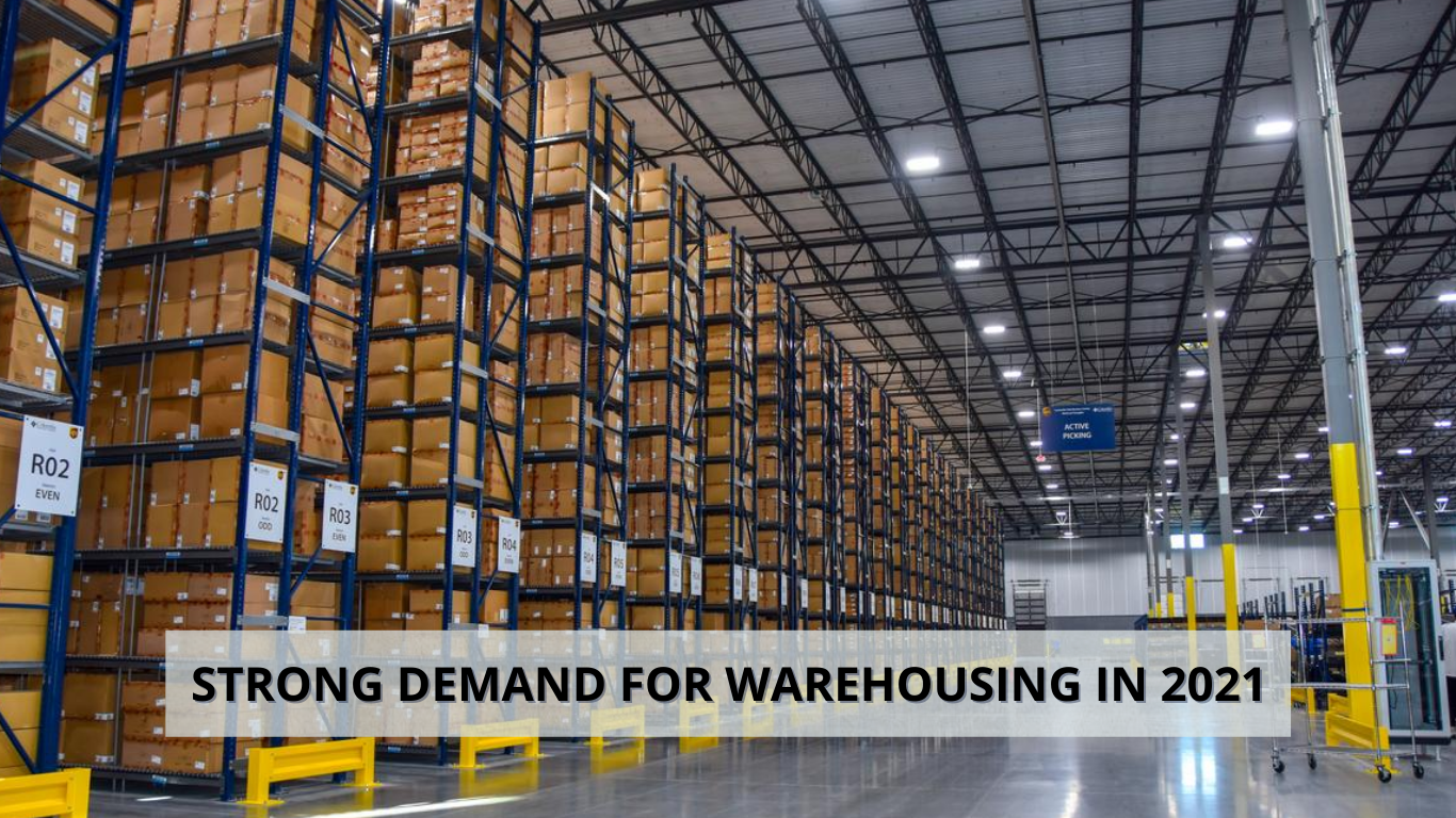 Strong Demand for Warehouse 2021